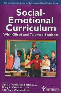 Social-Emotional Curriculum with Gifted and Talented Students (Critical Issues in Gifted Education)