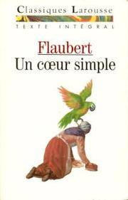 UN Coeur Simple (Fiction, Poetry & Drama) (French Edition)