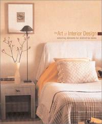 The Art of Interior Design: Selecting Elements for Distinctive Styles