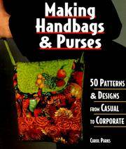 Making Handbags & Purses