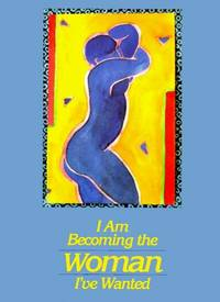 I AM BECOMING THE WOMAN I'VE WANTED by  Sandra Haldeman  Sandra; Martz - Paperback - First Edition - 1994 - from Folded Corner Books (SKU: 009729)