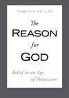 image of The Reason for God: Belief in an Age of Skepticism