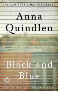 Black and Blue: A Novel