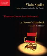 Theater Games for Rehearsal: A Director's Handbook.