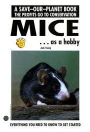 Mice As a Hobby