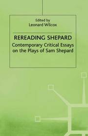 Rereading Shepard. Contemporary Critical Essays on the Plays of Sam Shepard