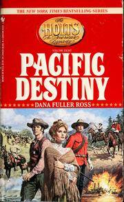 image of Pacific Destiny (The Holts: An American Dynasty, Vol. 8)
