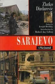 Sarajevo A War Journal