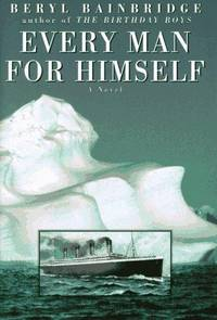 Every Man For Himself. A Novel