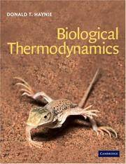 Biological Thermodynamics by  Donald T Haynie - Paperback - First Edition - 2001 - from Lawrence Jones (SKU: 016514)