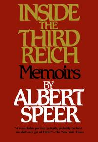 Inside the Third Reich by Albert Speer - Paperback - 1997-01-07 - from Books Express and Biblio.com