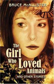 The Girl Who Loved Animals