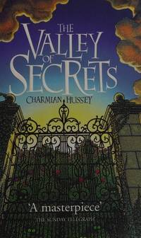 THE VALLEY OF SECRETS.**