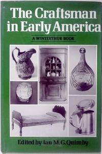 THE CRAFTSMAN IN EARLY AMERICA