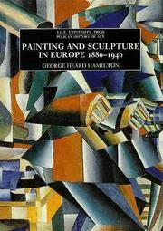 Painting and Sculpture in Europe: 1880-1940
