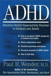 ADHD: Attention-Deficit Hyperactivity Disorder in Children, Adolescents, and Adults