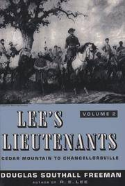 Lee's Lieutenants: A Study in Command, Vol. 2: Cedar Mountain to Chancellorsville by Douglas Southall Freeman - Paperback - 1986-05-09 - from Books Express and Biblio.com