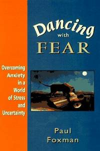 image of Dancing With Fear: Overcoming Anxiety in a World of Stress and Uncertainty