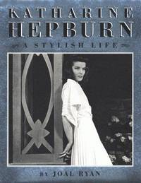 Katharine Hepburn: A Stylish Life
