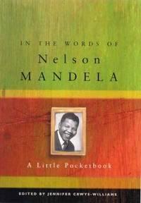 In the Words Of Nelson Mandela