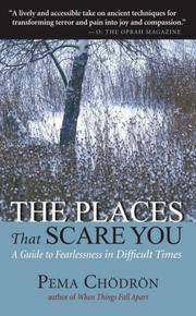 image of The Places That Scare You: A Guide to Fearlessness in Difficult Times