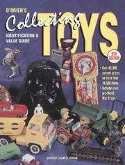 O\'Brien\'s Collecting Toys: Identification and Value Guide (9th Ed)