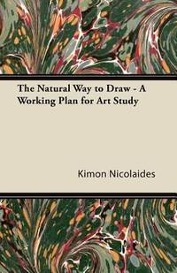 image of The Natural Way to Draw - A Working Plan for Art Study