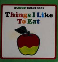 THING I LK EAT ILS (Chubby Board Book)