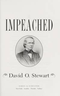 image of IMPEACHED: The Trial of President Andrew Johnson and the Fight for Lincoln's Legacy
