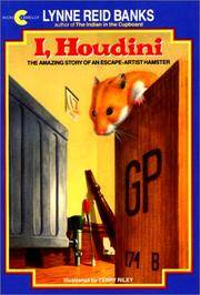 I, Houdini: The Amazing Story of an Escape-Artist Hamster