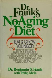 Dr. Frank's No-Aging Diet