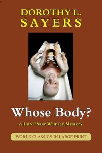 image of Whose Body? (A Lord Peter Wimsey Mystery, Large Print) (British Authors)