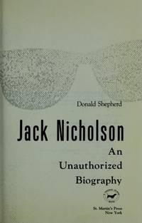Jack Nicholson: An Unauthorized Biography