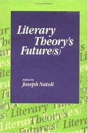 LITERARY THEORYS FUTURE