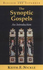 The Synopic Gospels, an Introduction, Revised and Expanded