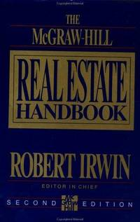 The mcgraw hill real estate handbook by robert irwin for Mcgraw hill real estate