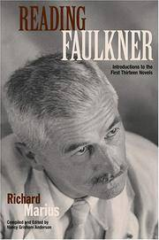Reading Faulkner: Introductions to the First Thirteen Novels.