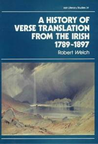 A History Of Verse Translation From The Irish, 1789-1897