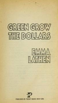 Green Grow the Dollars