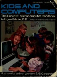 THE PARENT'S MICRO-COMPUTER HANDBOOK (KIDS AND COMPUTERS SER.)