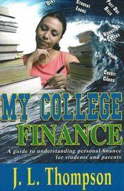 My College Finance: A Guide to Understanding Personal Finance for Students and Parents