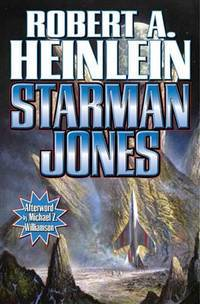 Starman Jones by Robert A. Heinlein - 2011-08-02 - from Books Express and Biblio.com