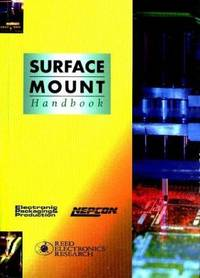 Surface Mount Technology by Keith W Gurnett - 1999-11-15