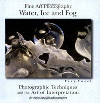 Fine Art Photography Water, Ice and Fog