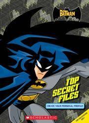 Batman:  Top Secret Files