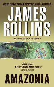 Amazonia by  James Rollins - Paperback - Signed First Edition - 2003 - from Pat Cramer, Bookseller (SKU: 026957)