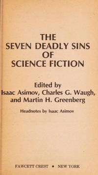 SEVEN DEADLY SIN-SF by Isaac Asimov - Paperback - 1980-11-12 - from Books Express and Biblio.com