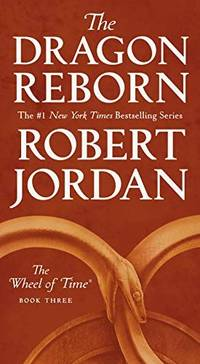 image of The Dragon Reborn: Book Three of 'The Wheel of Time'
