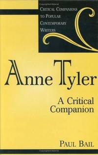 Anne Tyler: A Critical Companion (Critical Companions to Popular Contemporary Writers)