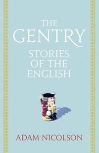 Gentry: Intimate Histories